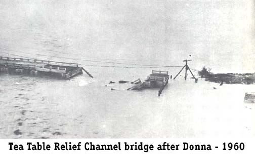 1960 Tea Table Relief Channel bridge after Hurricane Donna